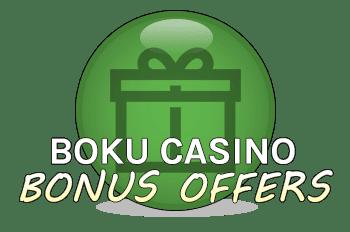 Boku Casino Bonuses