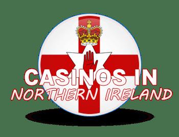 Casinos in Northern Ireland