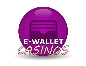 EWallet Casinos