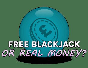 Free blackjack vs Real Money Blackjack