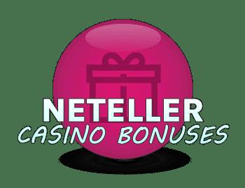 Neteller Casino Bonuses