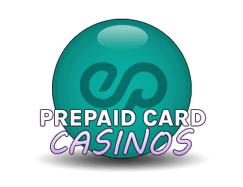 Prepaid Card Casinos